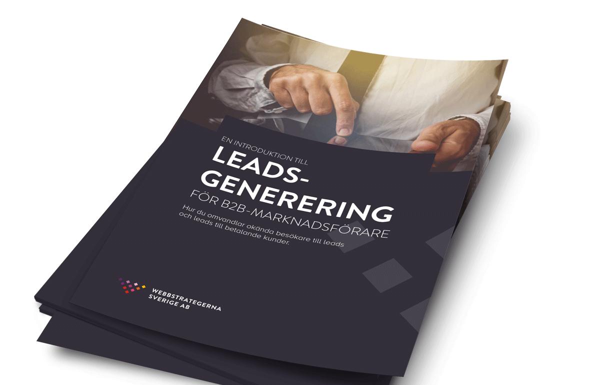 Omslag för leadsgenerering för B2B-marknadsförare - gratis e-bok från Webbstrategerna